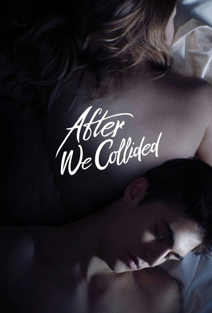 "Poster for the movie ""After We Collided"""